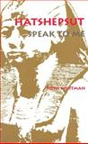 Hatshepsut, Speak to Me, Whitman, Ruth, 0814323804