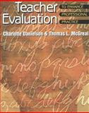 Teacher Evaluation to Enhance Professional Practice, Danielson, Charlotte and McGreal, Thomas L., 0871203804