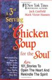 A 3rd Serving of Chicken Soup for the Soul, Jack L. Canfield, 1558743804