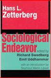 Sociological Endeavor, Zetterberg, Hans L. and Swedberg, Richard, 1560003804