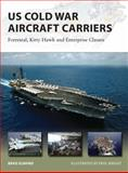 US Cold War Aircraft Carriers, Brad Elward, 1782003800