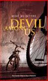 Devil among Us, Mike McIntyre, 1894283805