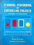 Planning, Performing and Controlling, Angus, Robert B. and Gunderson, Norman A., 0132553813
