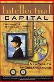 Intellectual Capital, Thomas A. Stewart, 0385483813