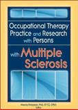 Occupational Therapy Practice and Research with Persons with Multiple Sclerosis, Dickerson, Anne Elizabeth, 0789023814