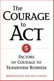 The Courage to Act, Merom Klein and Rod Napier, 0891063811