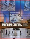Museum Studies : An Anthology of Contexts, Carbonell, Bettina M., 1405173815