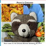 Ricky Goes to the Chicago Botanic Garden, M. Moose, 1492373818