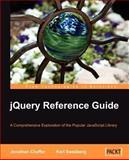 Jquery Reference Guide, Karl Swedberg and Jonathan Chaffer, 1847193811
