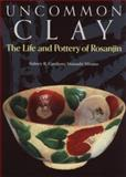 Uncommon Clay : The Life and Pottery of Rosanjin, Cardozo, Sidney B. and Hirano, Masaaki, 4770023812