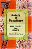 Points of Departure, Monica Lavin, Gustavo V. Segade, 0872863816