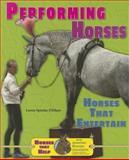 Performing Horses, Loren Spiotta-DiMare, 1464403813