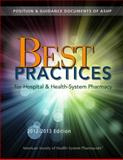 Best Practices for Hospital and Health-System Pharmacy 2012-2013, American Society of Health-System Pharmacists, 1585283819