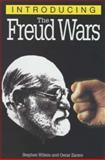 Introducing the Freud Wars, Stephen Wilson, 1840463813