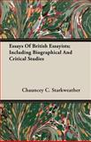 Essays of British Essayists; Including B, Chaunc Starkweather, 1846643813