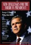 New Challenges for the American Presidency, Edwards, George C., III and Davies, Phillip, 0321243811