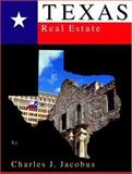 Texas Real Estate, Jacobus, Charles J., 0324143818