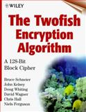 The Twofish Encryption Algorithm : A 128-Bit Block Cipher, Schneier, Bruce and Kelsey, John, 0471353817