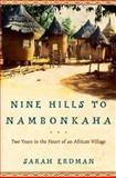 Nine Hills to Nambonkaha, Sarah Erdman, 0805073817