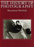 History of Photography, Beaumont Newhall, 0870703811