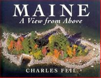 Maine, a View from Above, Charles Feil, 0892723815