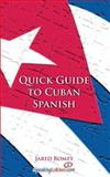 Quick Guide to Cuban Spanish, Jared Romey, 1500573817