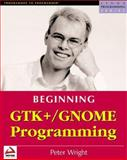 Beginning GTK+/Gnome Programming, Peter Wright, 1861003811