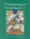Programming in Visual Basic Version 6.0 Update Edition, Bradley, Julia Case and Millspaugh, A. C., 0072513810