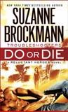 Do or Die, Suzanne Brockmann, 0345543815
