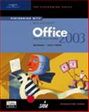 Performing with Microsoft Office 2003 : Introductory Course, Vento, Cathy and Blanc, Iris, 0619183810