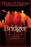 The Bridger Generation, Thom S. Rainer, 0805443819