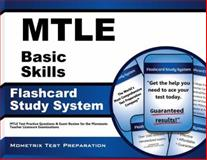 Mtle Basic Skills Flashcard Study System : MTLE Test Practice Questions and Exam Review for the Minnesota Teacher Licensure Examinations, MTLE Exam Secrets Test Prep Team, 1630943819