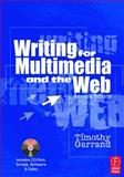 Writing for Multimedia and the Web, Garrand, Timothy, 0240803817