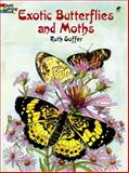 Exotic Butterflies and Moths, Ruth Soffer, 0486423816
