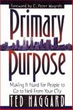 Primary Purpose, Ted Haggard, 0884193810