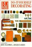 Do-it-yourself Decorating, John McGowan and Roger DuBern, 0895773813