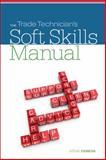 The Trade Technician's Soft Skills Manual