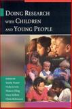 Doing Research with Children and Young People, , 0761943811