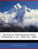Spezielle Pathologie und Therapie V 21, Hermann Nothnagel, 1143913817