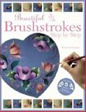 Beautiful Brushstrokes Step by Step, Maureen McNaughton, 1581803818