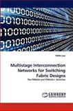 Multistage Interconnection Networks for Switching Fabric Designs, Eddie Law, 3838343816