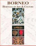 Borneo : Heritage of Art and Culture, Sellato, Bernard, 9810543816