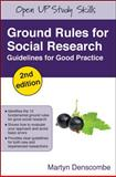 Ground Rules for Social Research : Guidelines for Good Practice, Denscombe, Martyn, 0335233813