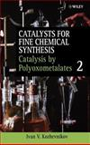 Catalysis by Polyoxometalates, Roberts, S. M. and University of Liverpool, Liverpool, U. K. Staff, 0471623814