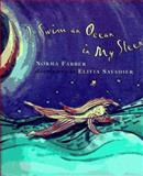 I Swim an Ocean in My Sleep, Farber, Norma, 0805033815