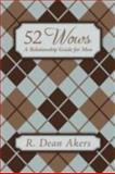 52 Wows, R. Dean Akers, 1434373819