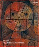 Paul Klee and His Illness, H. Suter, 3805593813