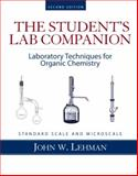 Student Lab Companion : Laboratory Techniques for Organic Chemistry, Lehman, John W., 0131593811