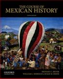 The Course of Mexican History 10th Edition