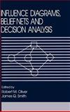 Influence Diagrams, Belief Nets and Decision Analysis, , 0471923818